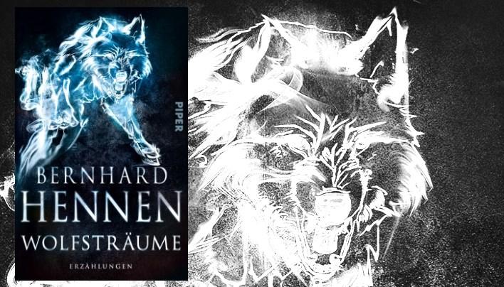 Rezension zu Wolfsträume von Bernhard Hennen