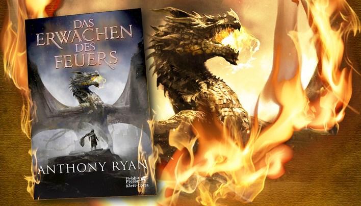 Rezension zu Das Erwachen des Feuers von Anthony Ryan