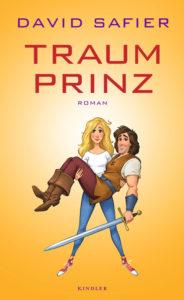 Buchcover, David Safier, Traum Prinz, Karikatur Frau trägt mittelalterlichen Prinzen